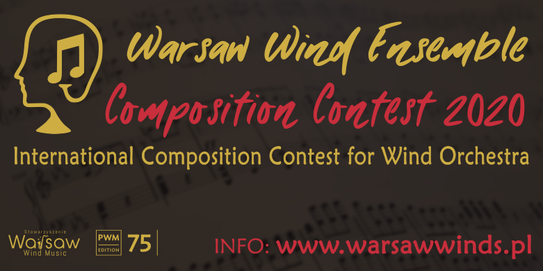 Rusza Warsaw Wind Ensemble Composition Contest 2020